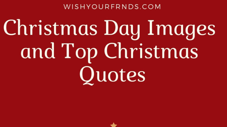 Christmas Day Images and Christmas Quotes