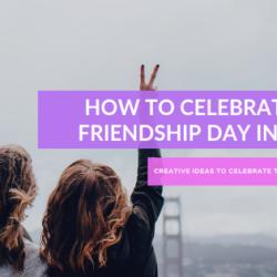 celebrate the friendship day