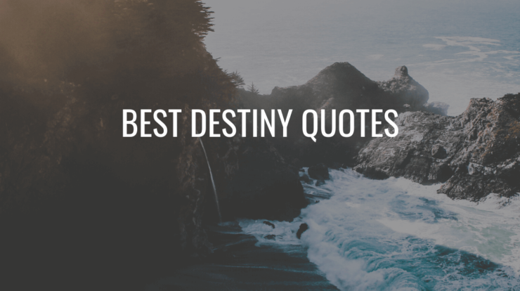 destiny quotes
