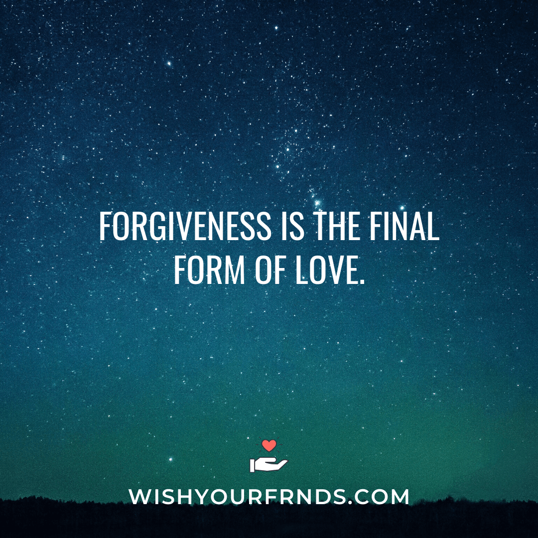 Quotes on forgiving someone you love