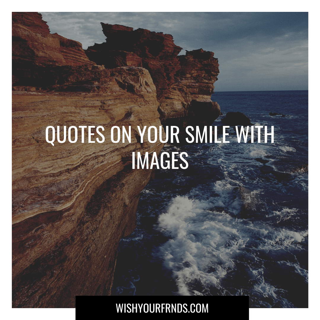 Quotes on Her Smile