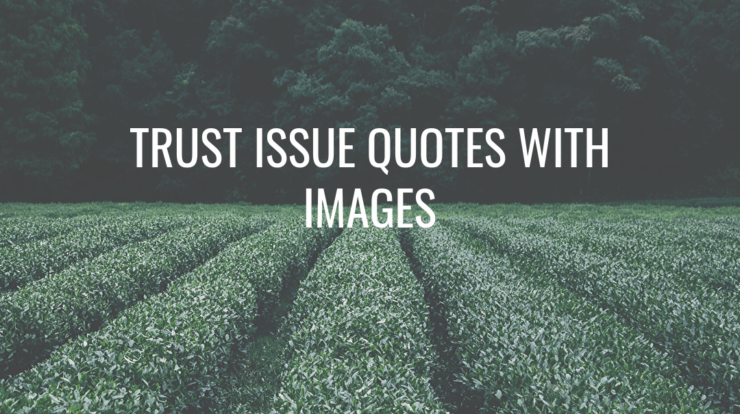 trust issue quotes