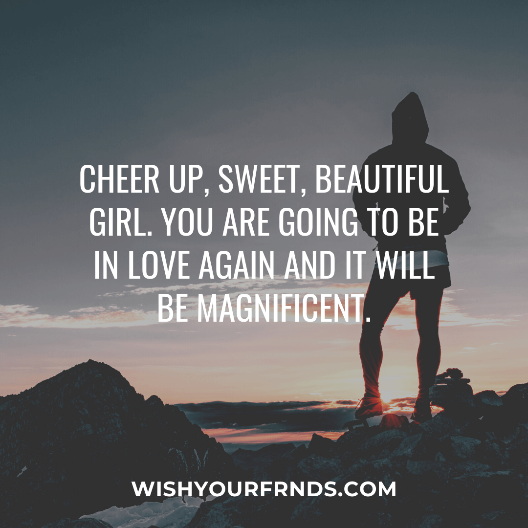 Cheer Up Quotes for Friend
