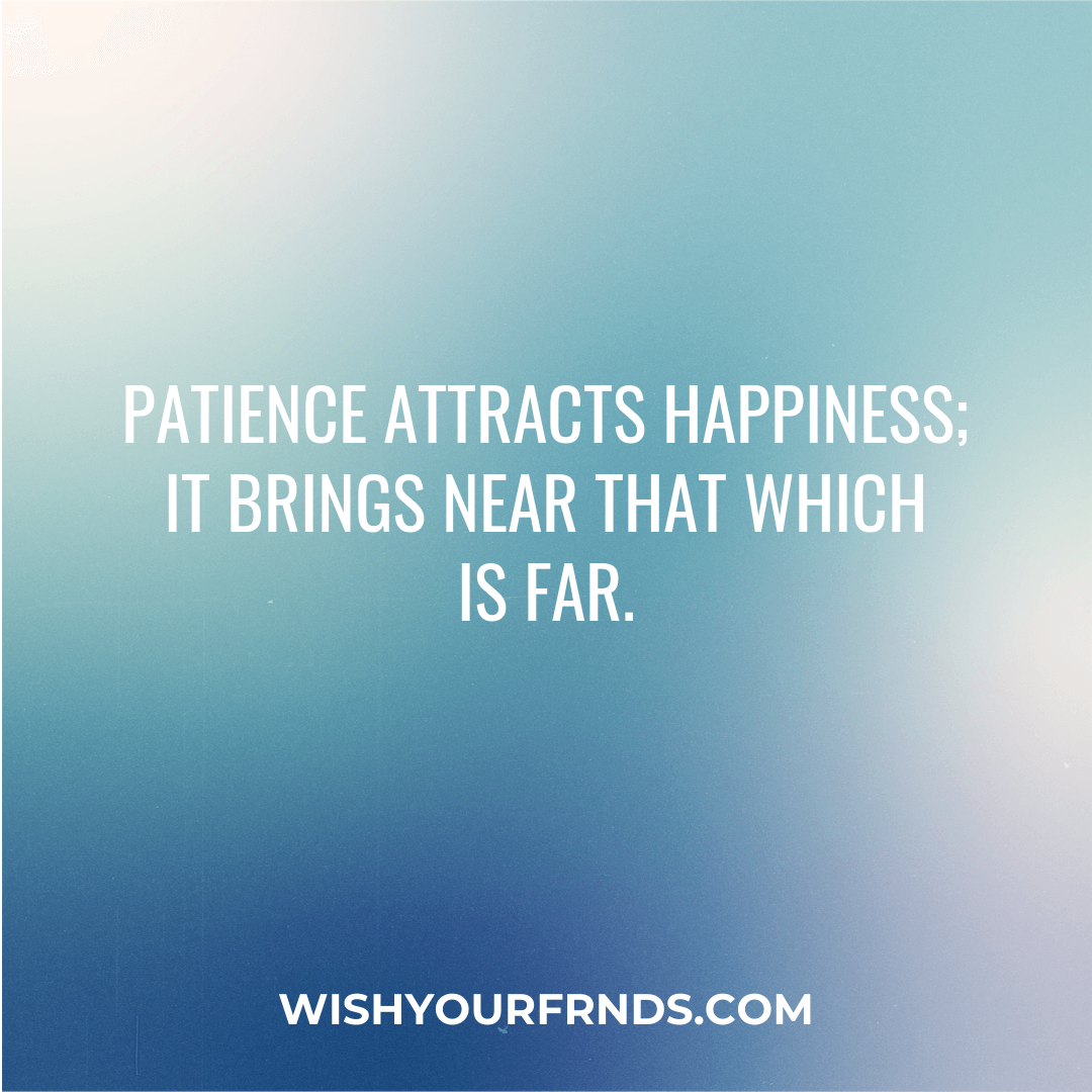 QUOTES ABOUT BEING PATIENT