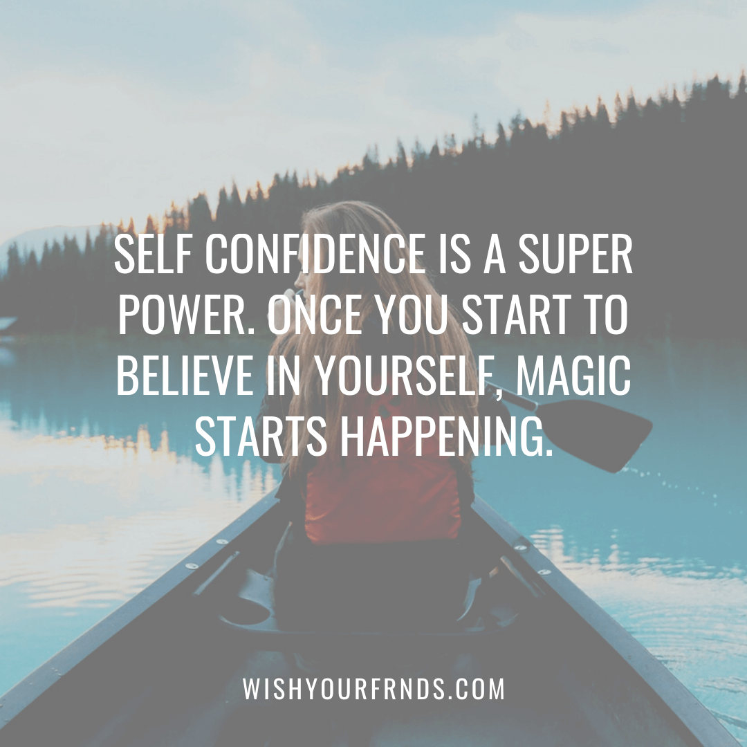 About Self Confidence Quotes